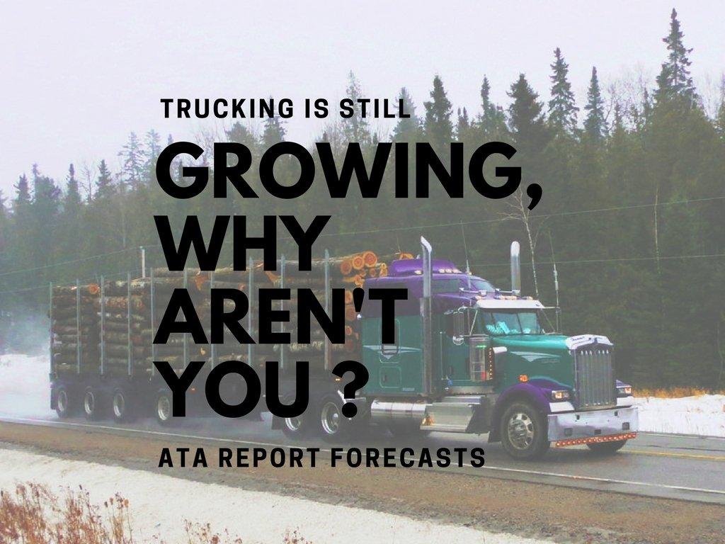 Trucking is Still Growing, Why Aren't You?